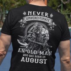 Viking Warrior Shirt An Old Man Born In August