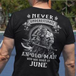 Viking Warrior Shirt An Old Man Born In June