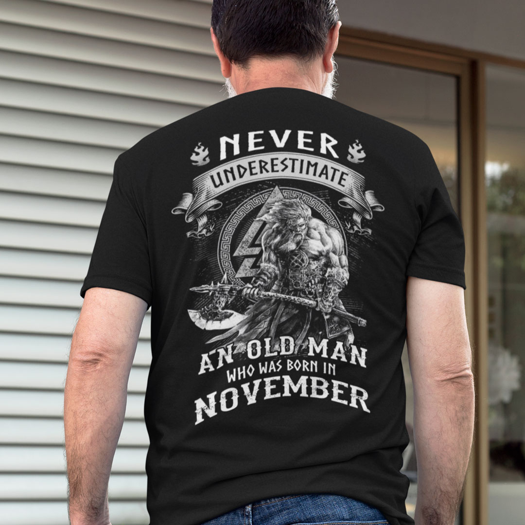 Viking Warrior Shirt An Old Man Born In November
