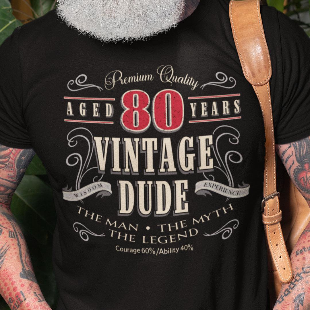 80th Birthday Shirt The Men The Myth The Legend