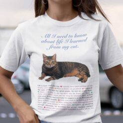 All I Need To Know About Life I Learned From My Cat Shirt Vintage