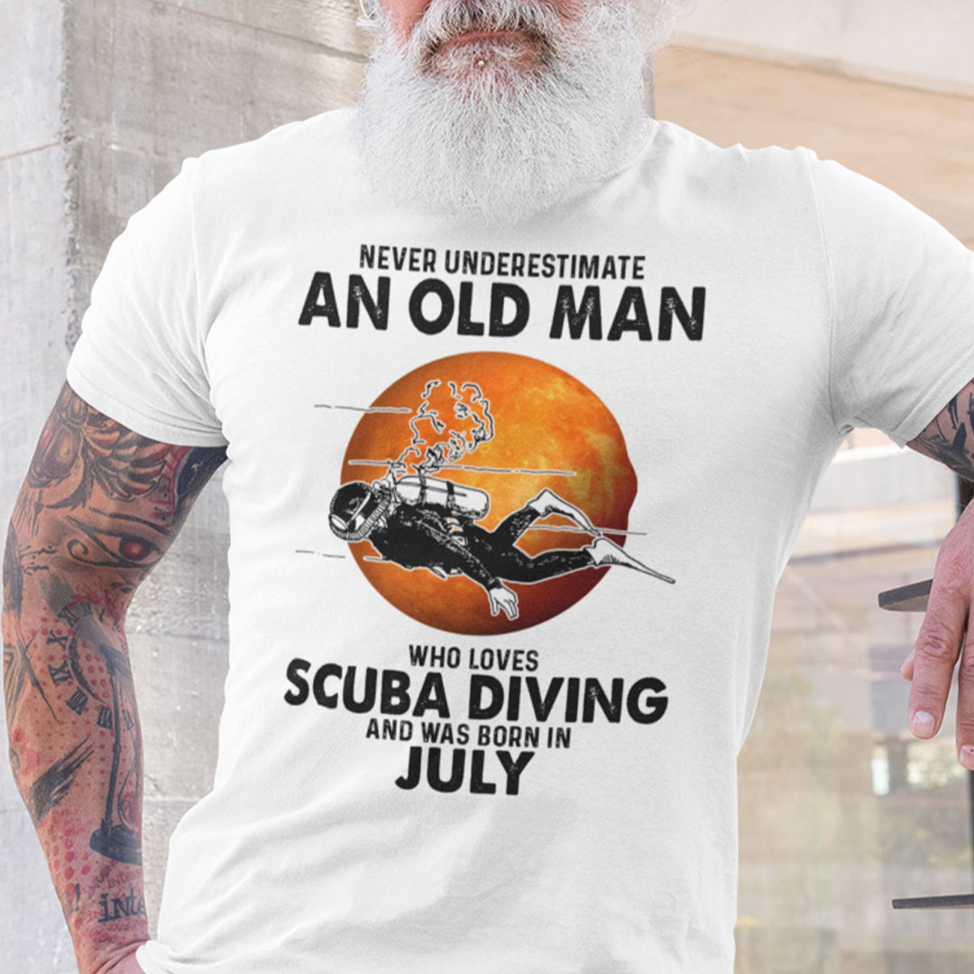 An Old Man Who Loves Scuba Diving Shirt Born In July