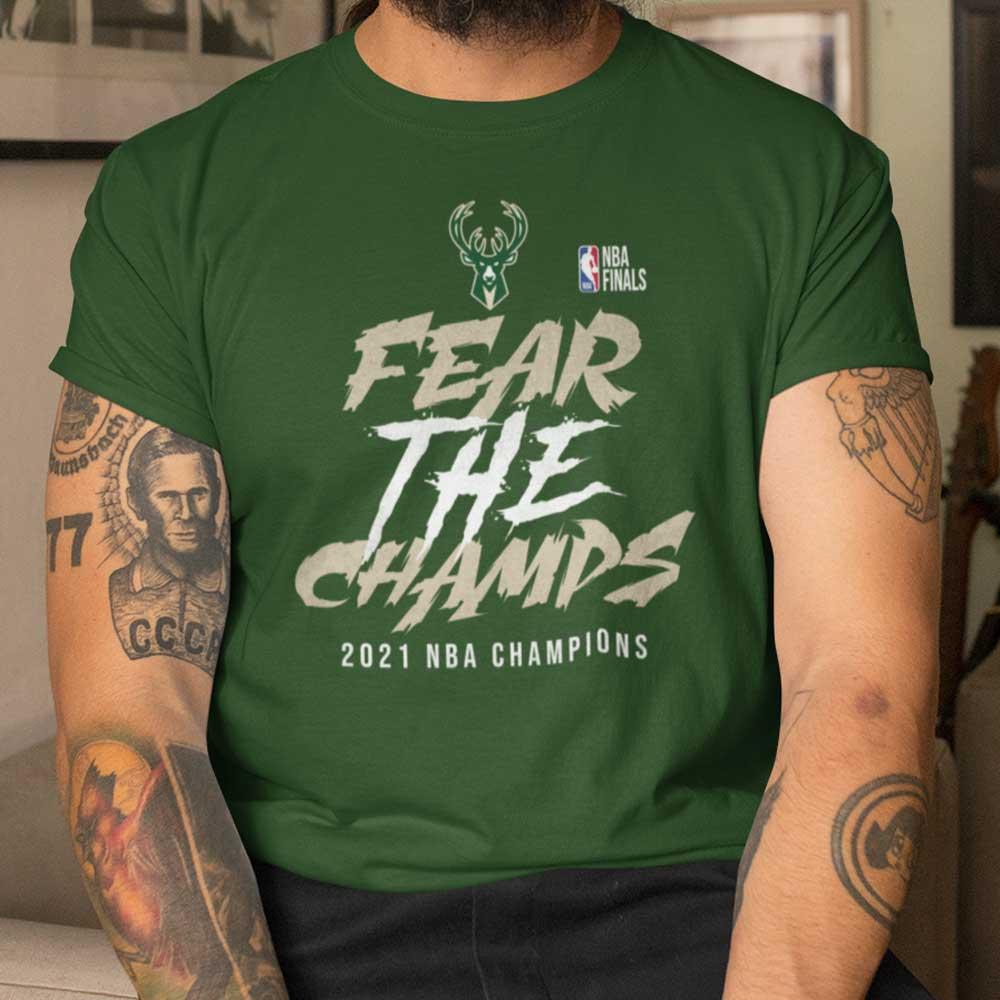 Bucks Championship TShirt Fear The Champs