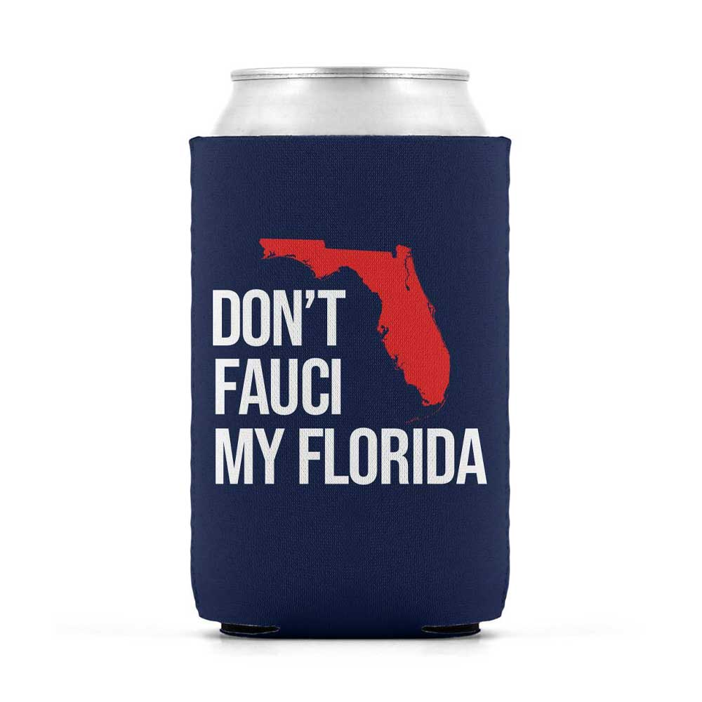Don't Fauci My Florida Navy Beverage Cooler