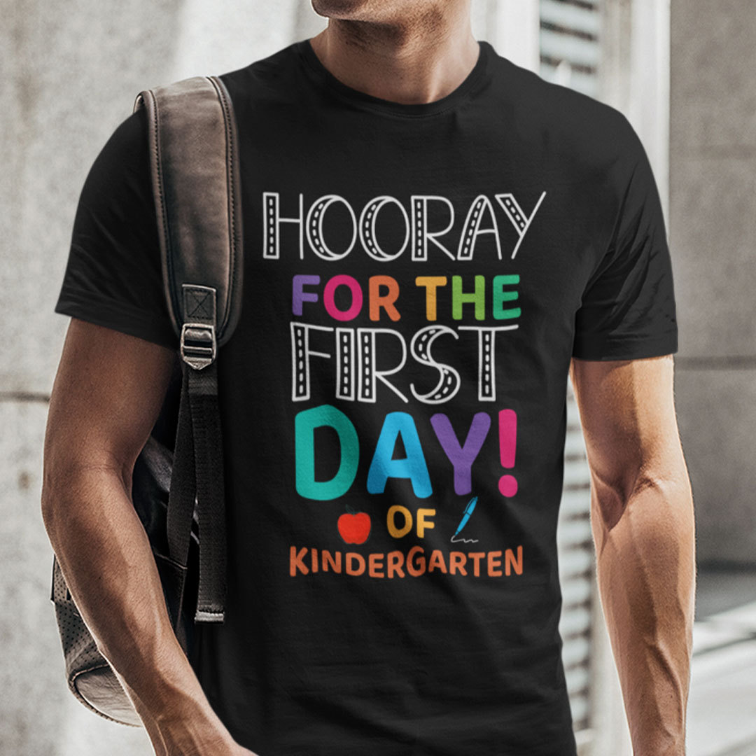 Hooray For The First Day Of Kindergarten Shirt Back To School