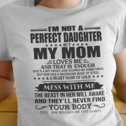 I'm Not A Perfect Daughter Mother And Daughter Shirt