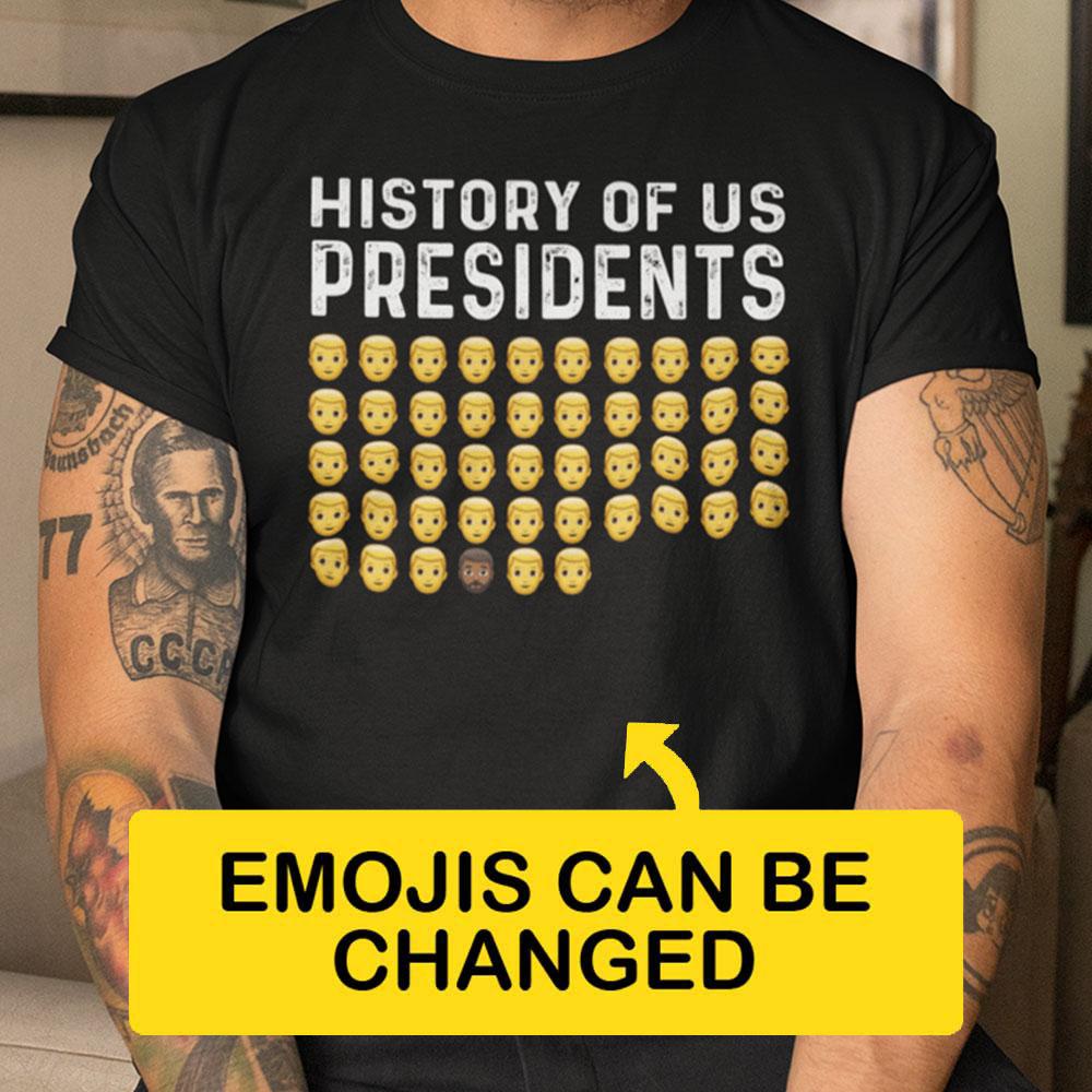 History Of US Presidents T Shirt Personalized US Presidents Emoji
