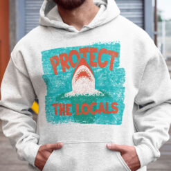 Protect The Locals Hoodie Shark