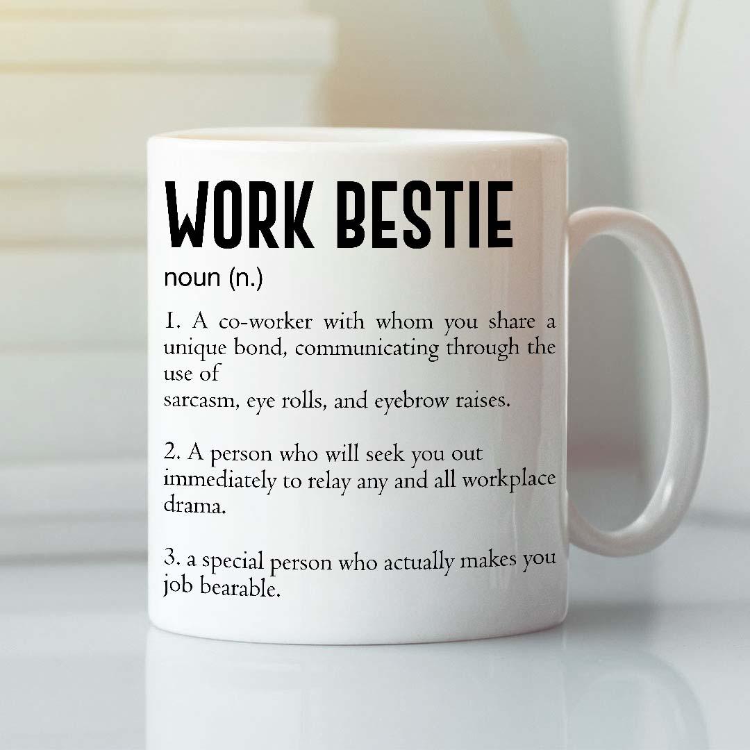 Work Bestie Mug