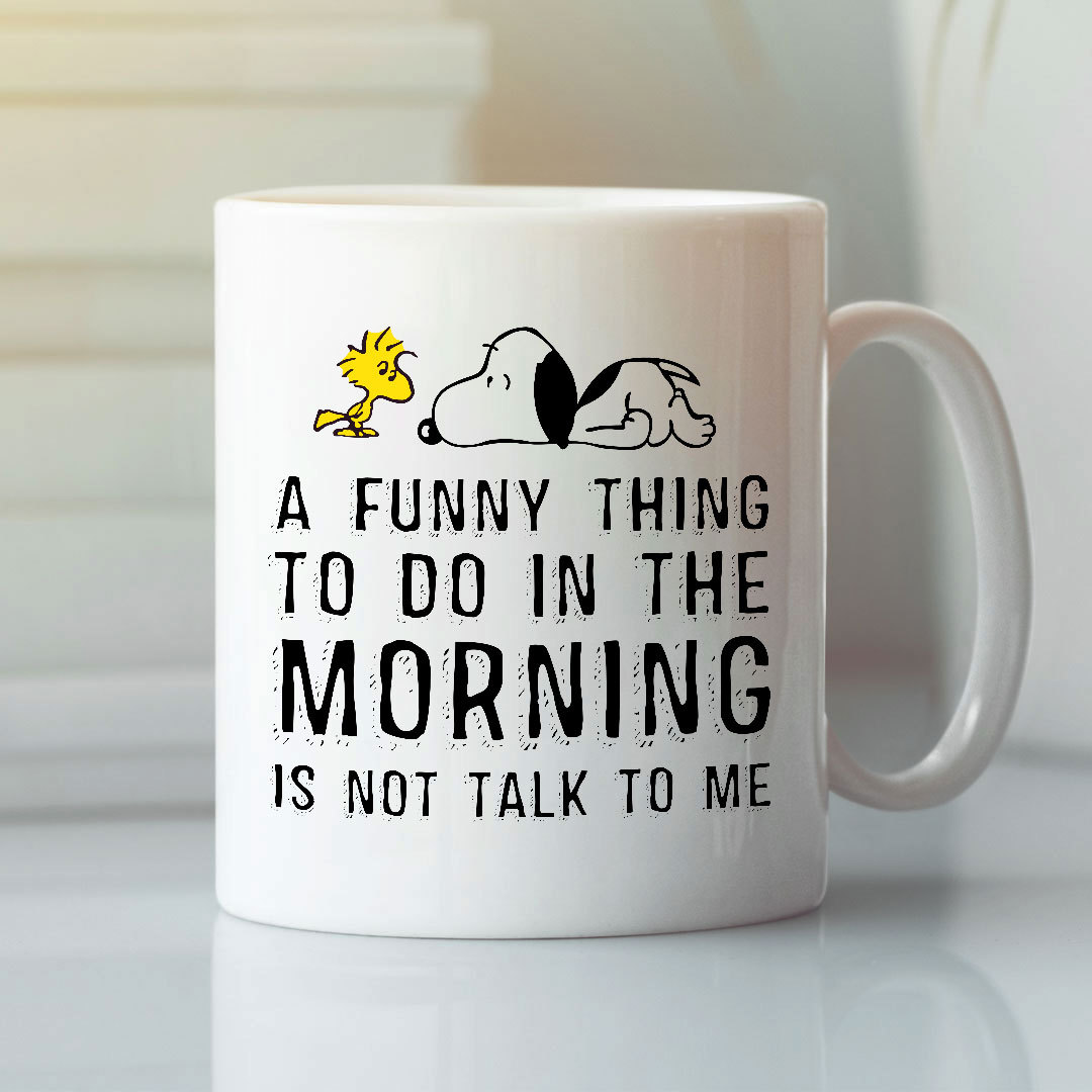 A Fun Thing To Do In The Morning Snoopy Mug