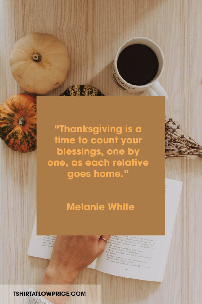 Are you searching for the best Thanksgiving sentiments quotes