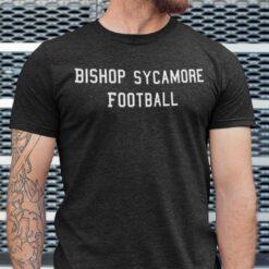 Bishop Sycamore Shirt Football Tee