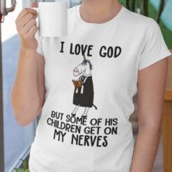 I Love God But His Children Make Me Nerves Unicorn T Shirt