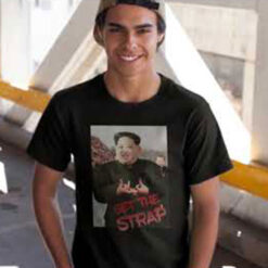 Kim Jong Un Blood Shirt Get The Strap
