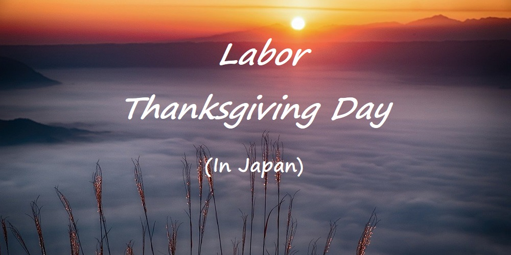 Does Japan celebrate Thanksgiving Day?