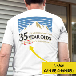 Personalized More Fun Than Two 35 Year Olds Shirt 70th Birthday