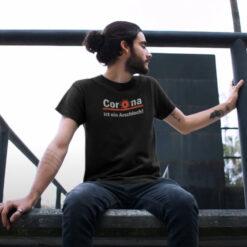 T-Shirt Corona Ist Ein Arschloch For Mens
