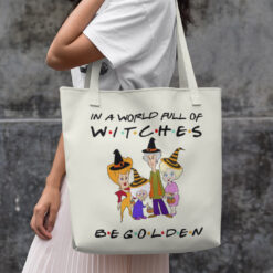 In A World Full Of Witches Be Golden Tote Bag Halloween
