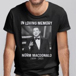 In Loving Memory Norm Macdonald Shirt