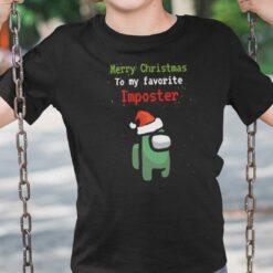 Merry Christmas To My Favorite Impostor Among Us Shirt