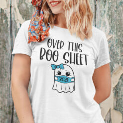 Over This Boo Sheet Shirt Ghost In Face Mask Halloween