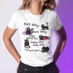 Soft Kitty Warm Kitty Little Ball Of Fur Shirt Cat Lovers