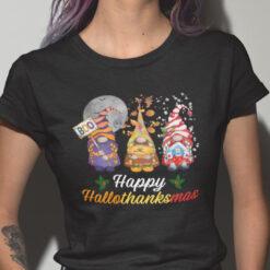 Happy Hallothanksmas Gnome Shirt Happy Halloween Thanksgiving Christmas