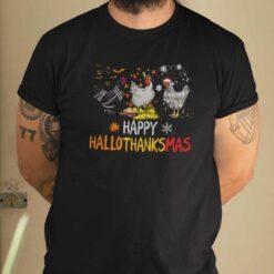 Happy Hallothanksmas Shirt Chicken Lovers