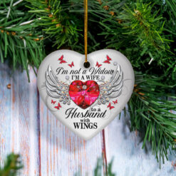 Im Not A Widow I'm A Wife To A Husband With Wings Ornament