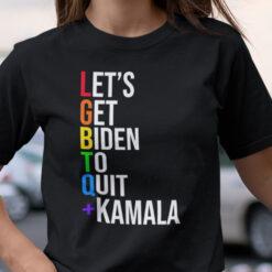 Let's Get Biden To Quit + Kamala LGBTQ+ Shirt Maj Toure