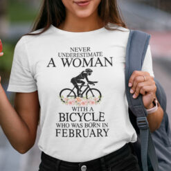 Never Underestimate A Woman With A Bicycle Shirt February
