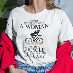Never Underestimate A Woman With A Bicycle Shirt January