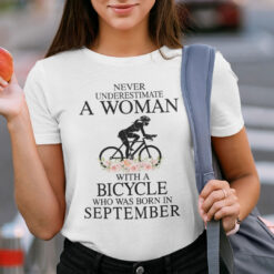 Never Underestimate A Woman With A Bicycle Shirt September