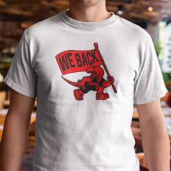 Toronto Raptors We Back T Shirt Basketball Tee