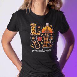 Turkey Love Thanksgiving Shirt HouseKeeper