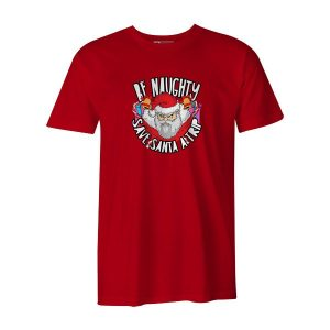 Be Naughty Save Santa A Trip T Shirt Red