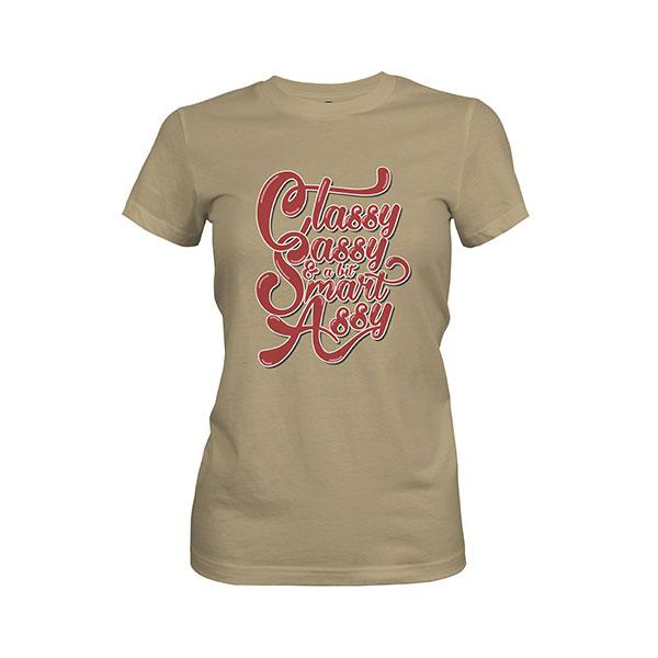 Classy Sassy And A Bit Smart Assy T shirt light olive