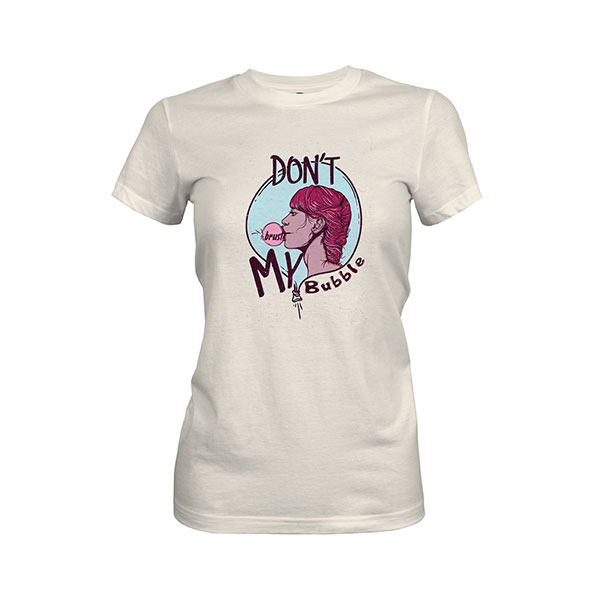 Dont Burst My Bubble T shirt ivory