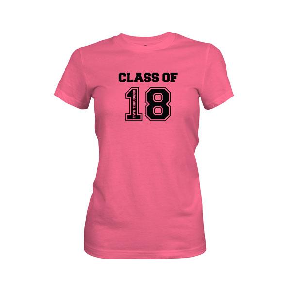 Class of 2018 T Shirt Hot Pink