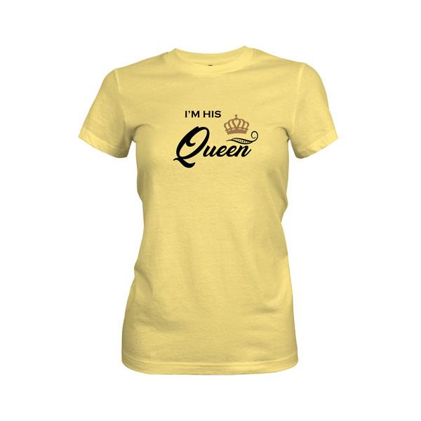 Im His Queen T Shirt Banana Cream