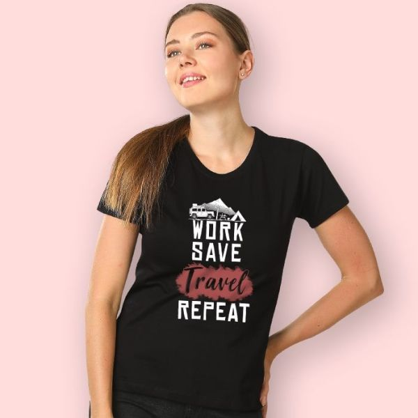 Women T-shirts (Work save travel repeat)