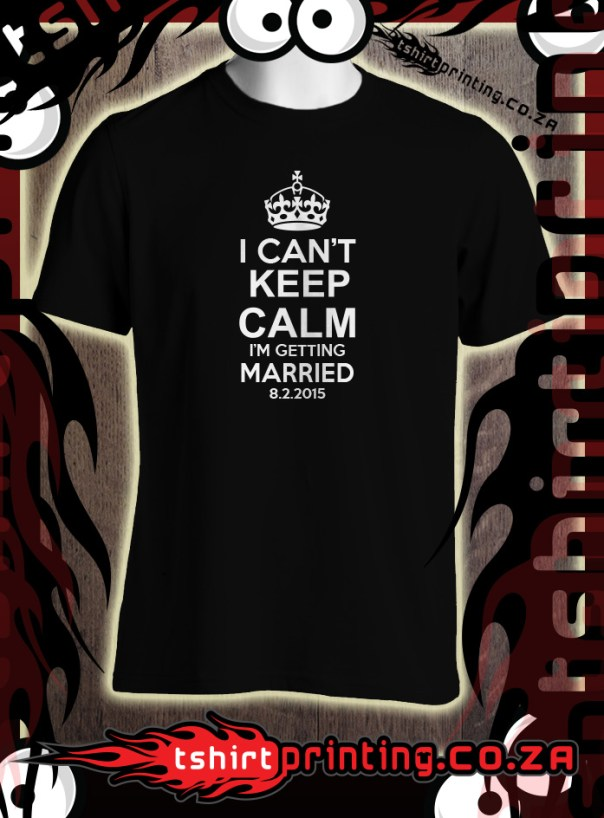 getting-married tshirt idea keep calm shirt