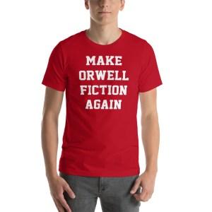 make-orwell-fiction-again