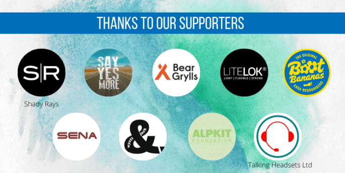 Thanks to, Say yes more, Litelok, sena, Talking headsets, alpkit foundation, bootbananas and bear grylls