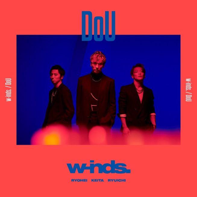 w-inds. DoU (初回限定盤 CD+DVD)