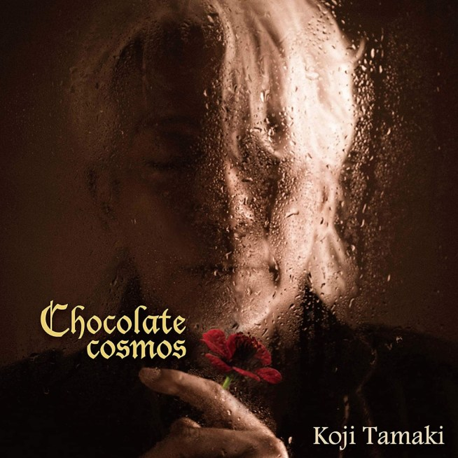 玉置浩二 Chocolate cosmos