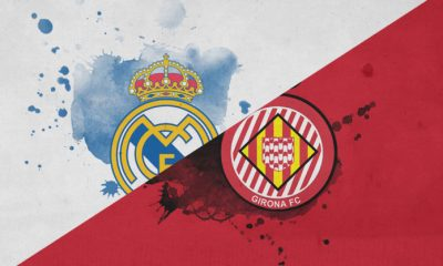 Copa Del Rey: Girona vs Real Madrid Preview