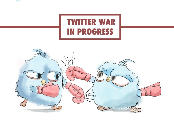 "Two blue birds resembling the Twitter logo punch each other with pink boxing gloves. A sign with the words ""Twitter War In progress"" is displayed above the birds."