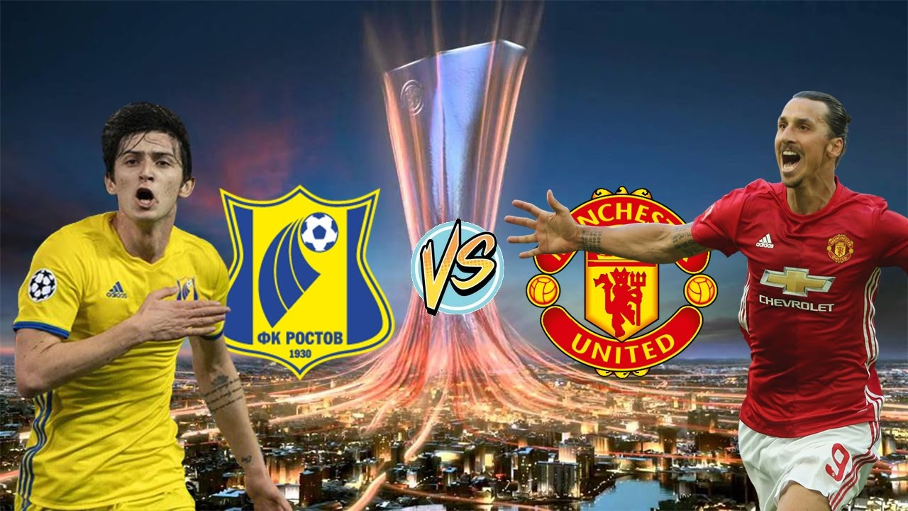 Fk Rostov Vs Manchester United [9th March 2017] Tv
