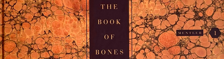 Michael Mentler, The Book of Bones, header